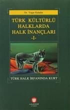 Türk Kültürlü Haklarda Halk İnançları 1