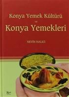 Konya Yemek Kültürü ve Konya Yemekleri