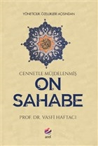 Yöneticilik Özellikleri Açısından Cennetle Müjdelenmiş On Sahabe
