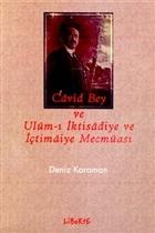 Cavid Bey ve Ulum- i İktisadiye ve İçtimaiye Mecmuası