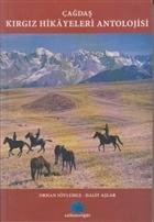 Çağdaş Kırgız Hikayeleri Antolojisi