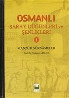Osmanlı Saray Düğünleri ve Şenlikleri 1