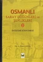 Osmanlı Saray Düğünleri ve Şenlikleri 2