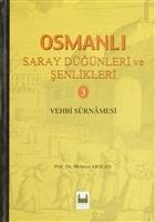 Osmanlı Saray Düğünleri ve Şenlikleri 3
