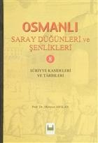Osmanlı Saray Düğünleri ve Şenlikleri 8