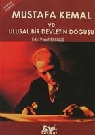 Mustafa Kemal ve Ulusal Bir Devletin Doğuşu