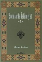 Sorularla İslamiyet 4