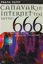 Canavar'ın İnternet'teki Sayısı 666: Kutsal Kitap'ın Gözüyle İnternet