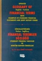Güncelleştirilmiş Türkçe-İngilizce Finansal Terimler Sözlüğü Standart Finansal Tablolar ve Denetim Raporu Örnekleri Update Glossary of English-Turkish
