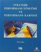 Stratejik Performans Yönetimi ve Performans Karnesi