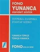 Yunanca / Türkçe - Türkçe / Yunanca Standart Sözlük