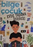 Bilge Çocuk Dergisi Sayı: 34 Haziran 2019