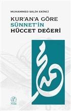 Kur'an'a Göre Sünnet'in Hüccet Değeri