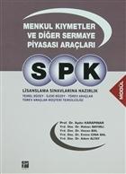 SPK Lisanslama Sınavlarına Hazırlık - Menkul Kıymetler ve Diğer Sermaye Piyasası Araçları