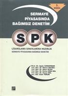 SPK Lisanslama Sınavlarına Hazırlık - Sermaye Piyasasında Bağımsız Denetim 3. Modül