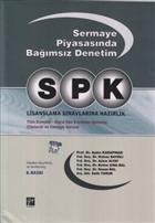 SPK Sermaye Piyasasında Bağımsız Denetim Lisanslama Sınavlarına Hazırlık