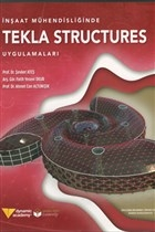 İnşaat Mühendisliğinde Tekla Structures Uygulamaları