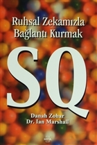 SQ: Ruhsal Zekamızla Bağlantı Kurmak
