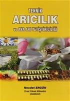 Teknik Arıcılık ve Ana Arı Yetiştiriciliği