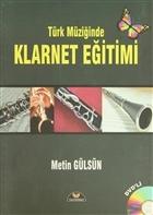 Türk Müziğinde Klarnet Eğitimi