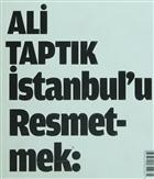 İstanbul'u Resmetmek