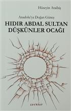 Anadolu'ya Doğan Güneş Hıdır Abdal Sultan Düşkünler Ocağı