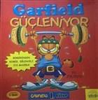 Garfield Güçleniyor