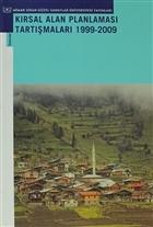 Kırsal Alan Planlaması Tartışmaları 1919 - 2009