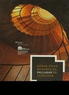 Mimar Sinan İstanbulda Paladio'yu Ağırlıyor