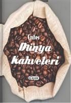 Enfes Dünya Kahveleri
