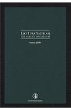 Eski Türk Yazıtları Söz Varlığı İncelemesi