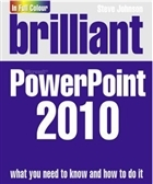 Brilliant PowerPoint 2010