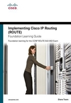 Implementing Cisco IP Routing (ROUTE)