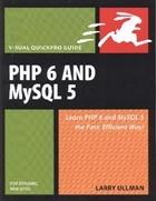 PHP 6 and MySQL 5