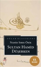 Sultan Hamid Düşerken