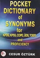Pocket Dictionary of Synonyms for KPDS, KPSS, COPE, ÜDS, TOEFL and Proficiency