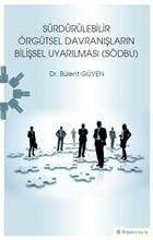 Sürdürülebilir Örgütsel Davranışların Bilişsel Uyarılması (SÖDBU)