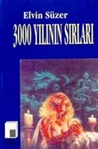 3000 Yılının Sırları