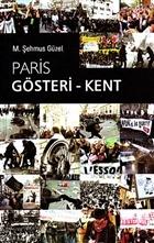 Paris Gösteri - Kent
