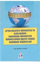Afyon Kocateep Üviversitesi ve Uluslararası Saraybosna Üniversitesi Öğrencilerinin Obezite Vergisi Hakkındaki Düşünceleri