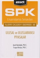 SPK Lisanslama Sınavları İleri Düzey Serisi: 8 - Ulusal ve Uluslararası Piyasalar