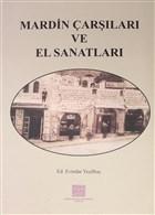 Mardin Çarşıları ve El Sanatları
