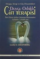 Duygu Odaklı Çift Terapisi İleri Düzeyde Atölye Çalışması Malzemeleri 29 Kasım-2 Aralık 2012