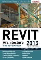Revit Architecture 2015 Cilt: 1