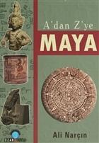 A'dan Z'ye Maya