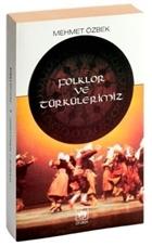 Folklor ve Türkülerimiz