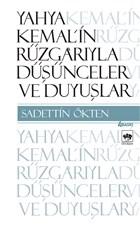 Yahya Kemal'in Rüzgarıyla Düşünceler ve Duyuşlar
