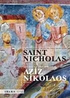 Likya'da Bir Anıt: Myra'nın Aziz Nikolaos Klisesi - A Monument In Lycia: The Church Of Saint Nicholas In Myra