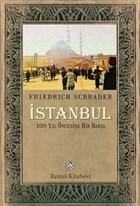 İstanbul - 100 Yıl Öncesine Bir Bakış