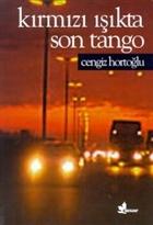 Kırmızı Işıkta Son Tango